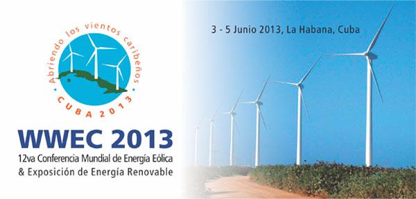 Cuba capital mundial de las energías renovables con su congreso de energía eólica