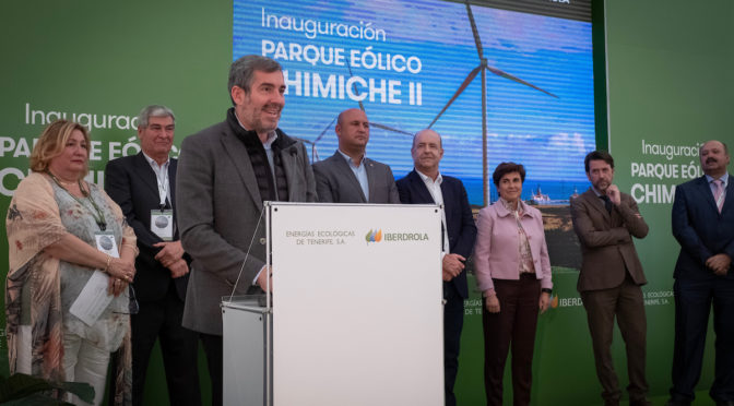 Eólica en Canarias: Inaugurado el parque eólico Chimiche II de Iberdrola