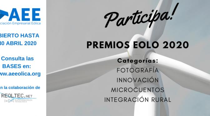 La Asociación Empresarial Eólica lanza un año más la convocatoria de sus Premios Eolo