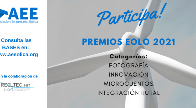 Convocatoria de los Premios Eolo 2021 de la eólica