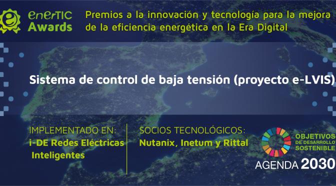 El proyecto de Nutanix para i-DE, la antigua Iberdrola Distribución Eléctrica, ha resultado ganador de los enerTIC Awards 2020