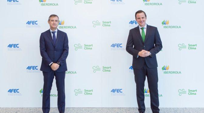 Iberdrola y AFEC se unen para impulsar la climatización eléctrica y sostenible en España